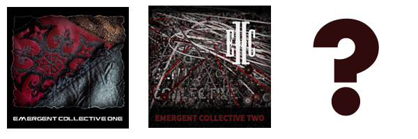 Emergent Collective… Three?