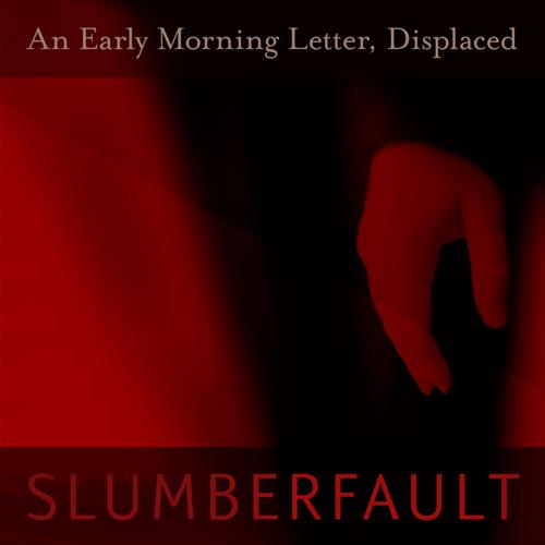SLUMBERFAULT